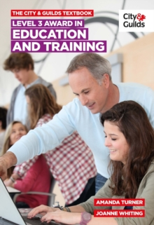 The City & Guilds Textbook: Level 3 Award in Education and Training, Paperback
