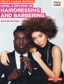 The City & Guilds Textbook : NVQ Diploma in Hairdressing and Barbering Level 2, Paperback