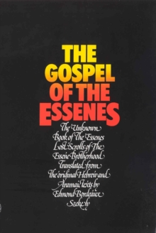 The Gospel of the Essenes, Paperback Book