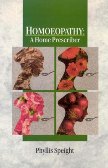 Homoeopathy : A Home Prescriber, Paperback Book