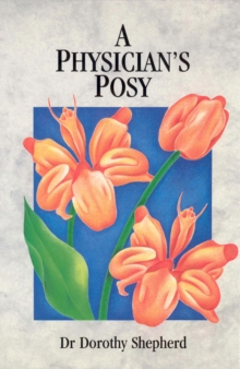 A Physician's Posy, Paperback Book