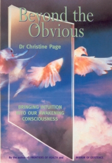 Beyond the Obvious : Bringing Intuition into Our Awakening Consciousness, Paperback