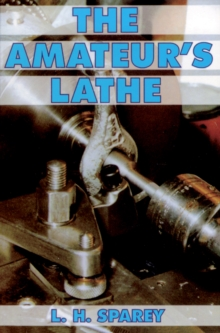 The Amateur's Lathe, Paperback Book