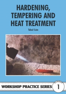 Hardening, Tempering and Heat Treatment, Paperback
