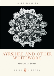 Ayrshire and Other Whitework, Paperback Book