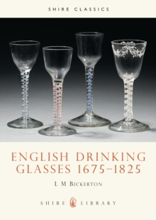 English Drinking Glasses, 1675-1825, Paperback Book