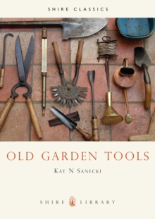 Old Garden Tools, Paperback