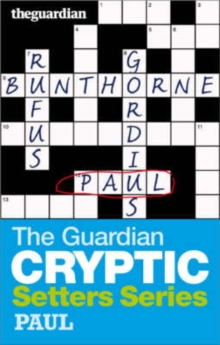 "The ""Guardian"" Cryptic Crosswords Setters Series : Bunthorne, Paperback"