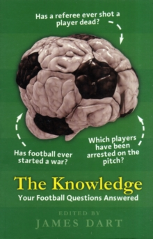 The Knowledge : Your Football Questions Answered, Paperback