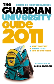 "The ""Guardian"" University Guide 2011, Paperback"
