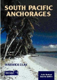 South Pacific Anchorages, Paperback