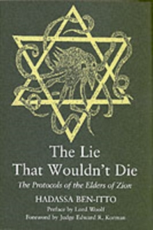 The Lie That Wouldn't Die : The Protocols of the Elders of Zion, Paperback