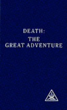Death : The Great Adventure, Paperback