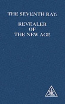 The Seventh Ray : Revealer of the New Age, Paperback