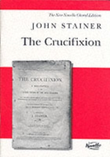 John Stainer : The Crucifixion (SATB), Paperback