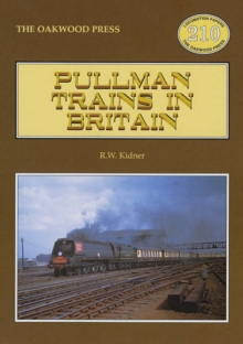 Pullman Trains of Great Britain, Paperback