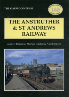 The Anstruther and St. Andrews Railway, Paperback