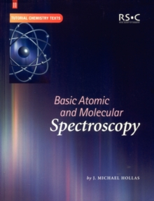 Basic Atomic and Molecular Spectroscopy, Paperback