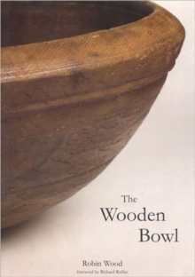The Wooden Bowl, Hardback Book