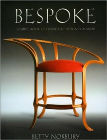 Bespoke : Source Book of Furniture Designer Makers, Hardback