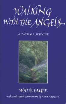 Walking with the Angels : A Path of Service, Paperback