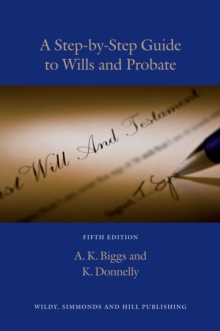 A Step-by-step Guide to Wills and Probate, Paperback