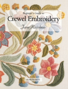 Beginner's Guide to Crewel Embroidery, Paperback
