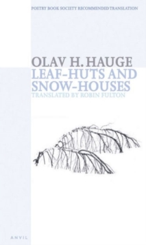Leaf-huts and Snow-houses : Selected Poems, Paperback