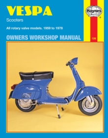 Vespa Scooters 90, 125, 150, 180 and 200cc Owner's Workshop Manual, Paperback