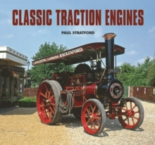 Classic Traction Engines, Hardback