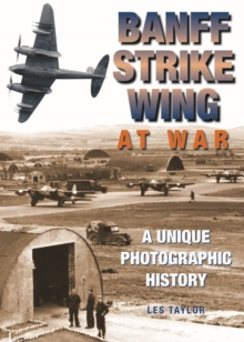 Banff Strike Wing at War, Hardback Book