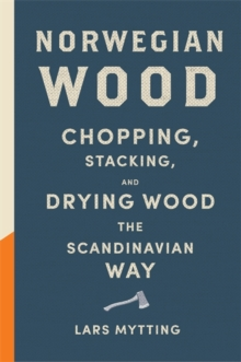 Norwegian Wood : Non-Fiction Book of the Year 2016, Hardback