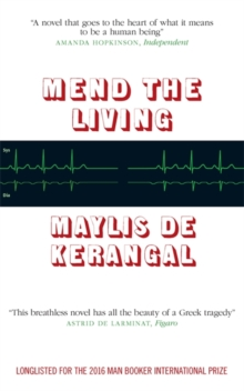 Mend the Living, Paperback