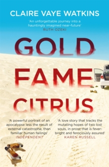 Gold Fame Citrus, Paperback Book