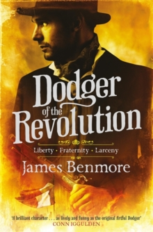 Dodger of the Revolution, Hardback