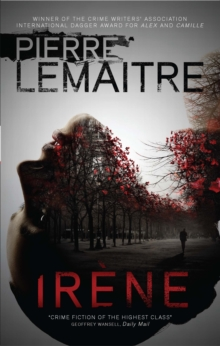 Irene : The Brigade Criminelle Trilogy Book 1, Paperback
