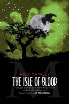 The Monstrumologist: The Isle of Blood, Paperback