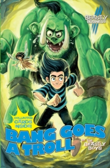 Bang Goes a Troll: An Awfully Beastly Business, Paperback