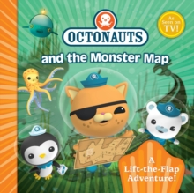 Octonauts Monster Map : A Lift-the-Flap Adventure, Paperback Book