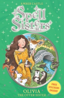 Spell Sisters: Olivia the Otter Sister, Paperback