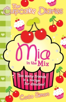 The Cupcake Diaries: Mia in the Mix, Paperback Book