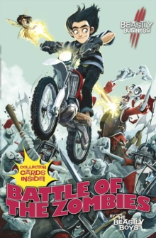 Battle of the Zombies: An Awfully Beastly Business, Paperback Book