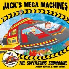 Jack's Mega Machines: Supersonic Submarine, Paperback Book