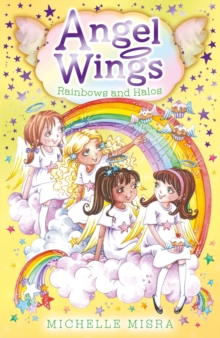 Angel Wings: Rainbows and Halos, Paperback