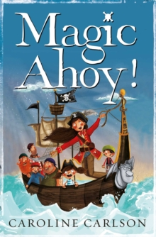 Magic Ahoy! : The Very Nearly Honourable League of Pirates, Paperback