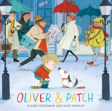 Oliver and Patch, Hardback