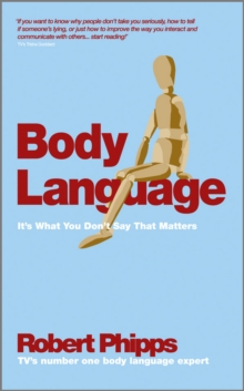Body Language : It's What You Don't Say That Matters, Paperback