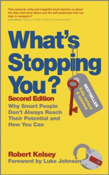 What's Stopping You? : Why Smart People Don't Always Reach Their Potential and How You Can, Paperback