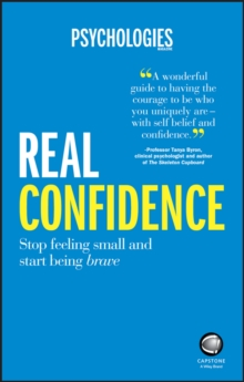Real Confidence : Stop Feeling Small and Start Being Brave, Paperback Book