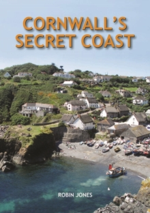 Cornwall's Secret Coast, Hardback